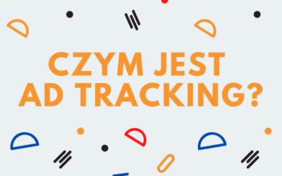 Czym jest Ad Tracking